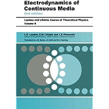 Electrodynamics of Continuous Media: Volume 8