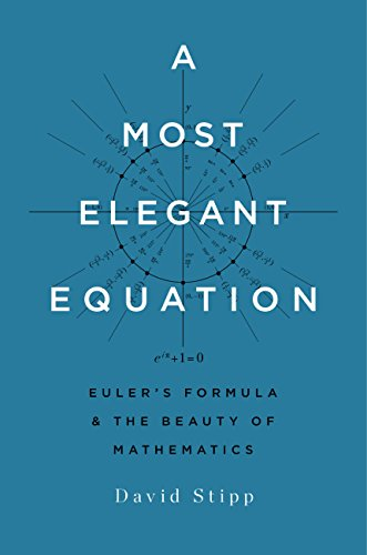 A Most Elegant Equation: Euler's Formula and the Beauty of Mathematics