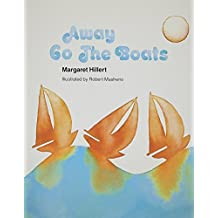 AWAY GO THE BOATS, SOFTCOVER, BEGINNING TO READ (Modern Curriculum Press Beginning to Read) by MODERN CURRICULUM PRESS (1950-01-01)