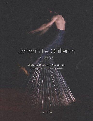 Johann Le Guillerm à 360° par Catherine Blondeau