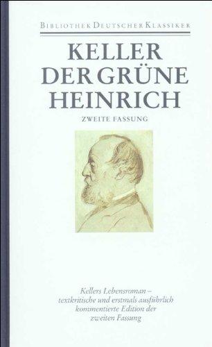 Sämtliche Werke in sieben Bänden: Band 3: Der grüne Heinrich. Zweite Fassung
