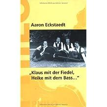 ' Klaus mit der Fidel, Heike mit dem Baß'. Jiddische Musik in Deutschland