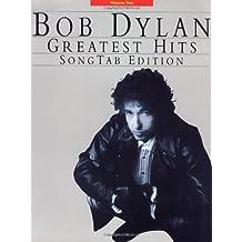 Bob Dylan Greatest Hits: Songtab Edition