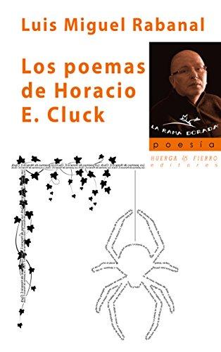 Descargar LOS POEMAS DE HORACIO E  CLUCK