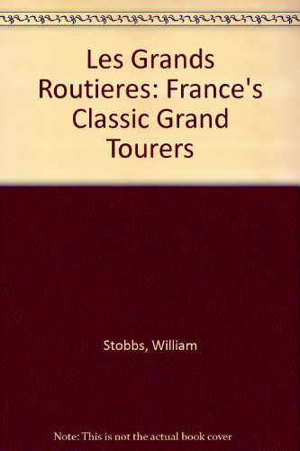 les-grandes-routieres-frances-classic-grand-tourers