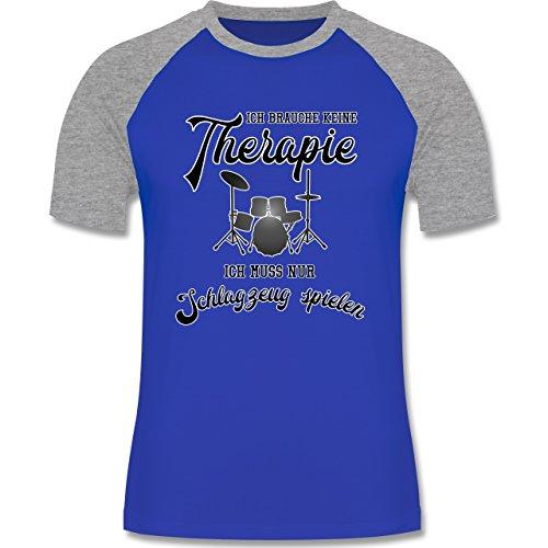 Shirtracer Instrumente - Ich Brauche Keine Therapie Ich muss Nur Schlagzeug Spielen - Herren Baseball Shirt Royalblau/Grau meliert
