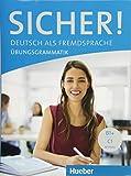 Sicher! Übungsgrammatik: Deutsch als Fremdsprache
