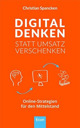 Digital denken statt Umsatz verschenken: Online-Strategien für den Mittelstand (Direct-system)