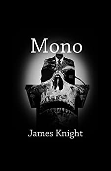 Mono by [Knight, James]
