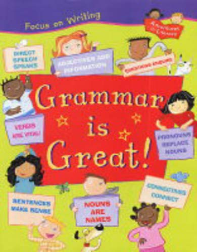Grammar is Great (Focus on Writing)