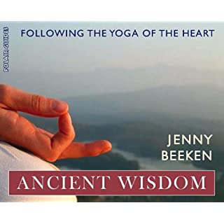 Ancient Wisdom: Following the Yoga of the Heart (Polair Guides)
