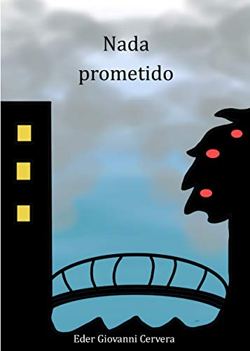 Nada prometido por Eder Giovanni Cervera Martínez