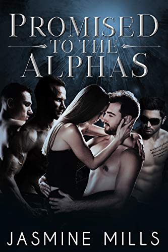 Promised to the Alphas: A Reverse Harem Omegaverse Dark Romance (Waxing Crescent Book 3) (English Edition) (Sexy Book Of Sexy Sex)