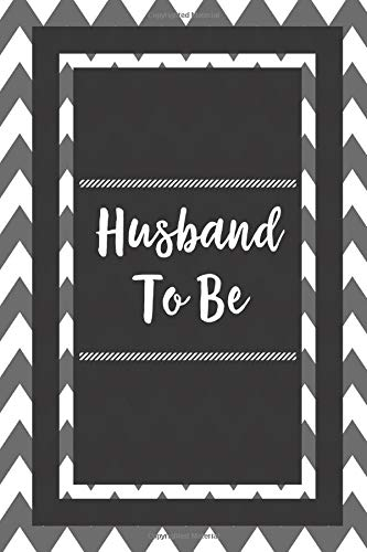 Husband To Be: Gift For Husbands Journal Lined Notebook To Write In por Centric Journals