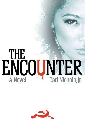the-encounter-a-novel-by-carl-nichols-jr-2010-04-12