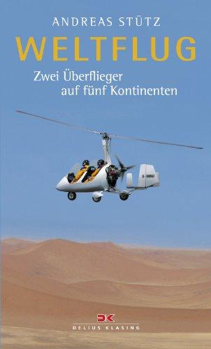 Gebraucht, Weltflug: Zwei Überflieger auf fünf Kontinenten gebraucht kaufen  Wird an jeden Ort in Deutschland
