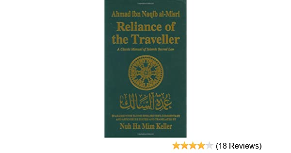 Reliance of the Traveller: Classic Manual of Islamic Sacred