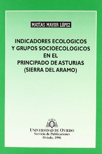 Indicadores ecol�gicos y grupos sociol�gicos en el Principado de Asturias por Matias Mayor Lopez