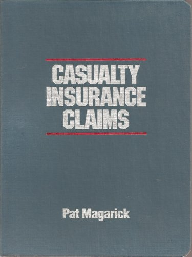Casualty Insurance Claims: Coverage Investigation Law por Pat Magarick