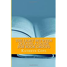 The Light Between Oceans: A Guide for Book Groups (The Reading Room Book Group Guides)