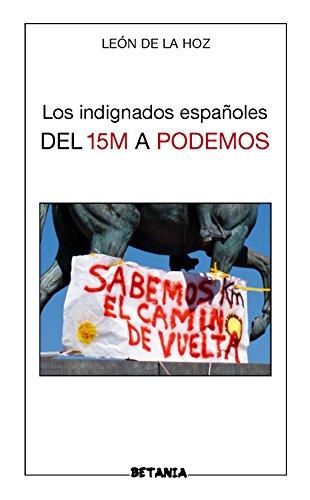 Los indignados españoles del 15M a PODEMOS