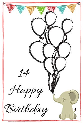 Baby Elephant: Cute 14th Birthday Card Quote Journal / Notebook / Diary / Greetings / Appreciation Gift (6 x 9 - 110 Blank Lined Pages) ()