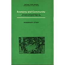 Economy and Community: Economic and Social History of Pre-industrial England, 1500-1700 (History topic books)