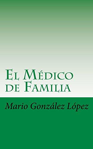 El Médico de Familia: Breve recorrido por su proceso formativo