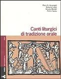 Canti liturgici di tradizione orale. Con 3 CD Audio