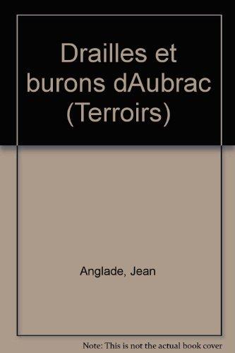 Drailles et burons d'Aubrac (Collection Terroirs)