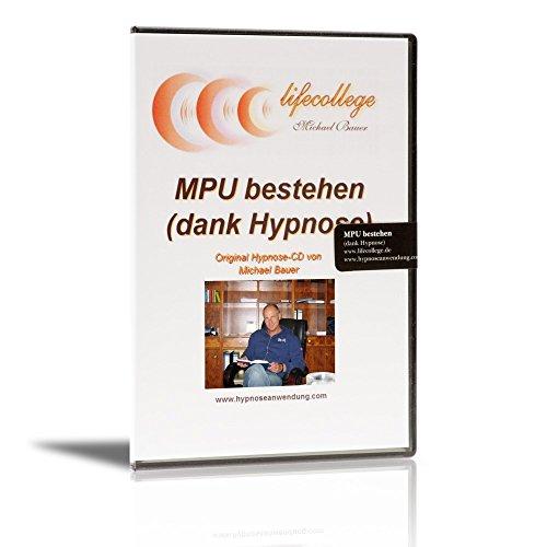 MPU bestehen (dank Hypnose) par Michael Bauer