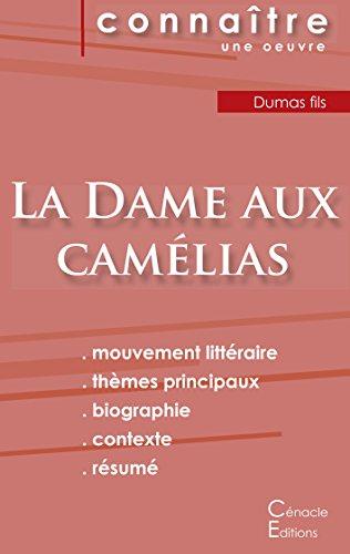 Fiche de lecture La Dame aux camélias (analyse littéraire de référence et résumé complet)