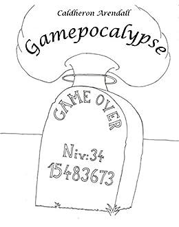 Gamepocalypse par [Guilbaud, Camille]