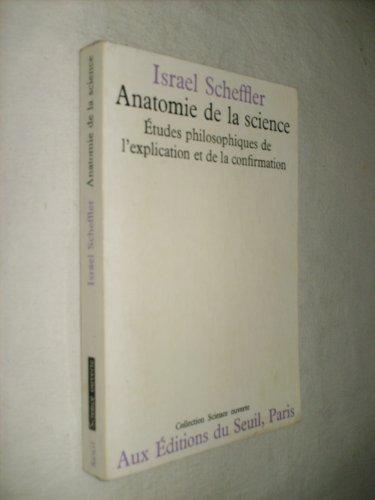 L'anatomie de la science : étude philosophique de l'explication et de la confirmation