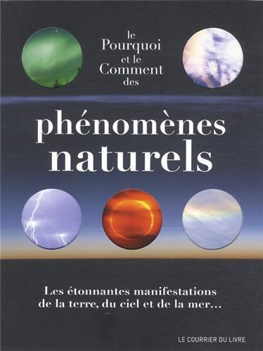 Le pourquoi et le comment des phénomènes naturels