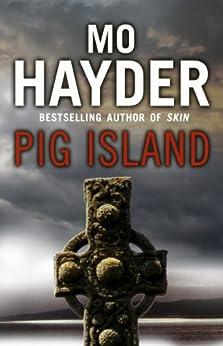 Pig Island by [Hayder, Mo]