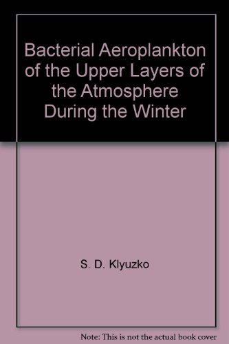 Bacterial Aeroplankton of the Upper Layers of the Atmosphere During the Winter