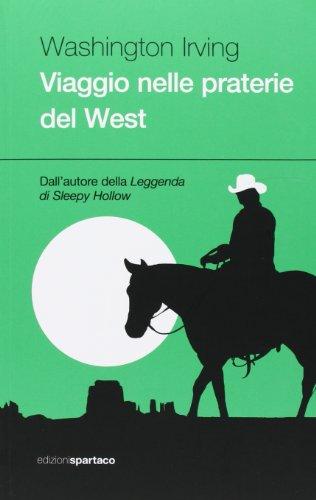 Viaggio nelle praterie del West