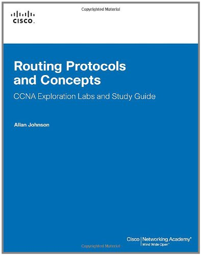 Routing Protocols and Concepts, CCNA Exploration Labs and Study Guide (Cisco Networking Academy Program) por Allan Johnson