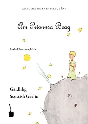 Der kleine Prinz. Le Petit Prince-Scottish Gaelic: Am Prionnsa Beag