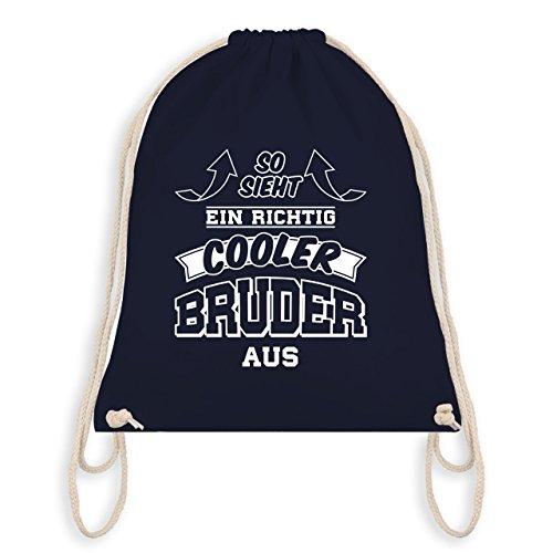 Shirtracer Bruder & Onkel – So sieht ein richtig cooler Bruder aus – Unisize – Navy Blau – WM110 – Turnbeutel & Gym Bag