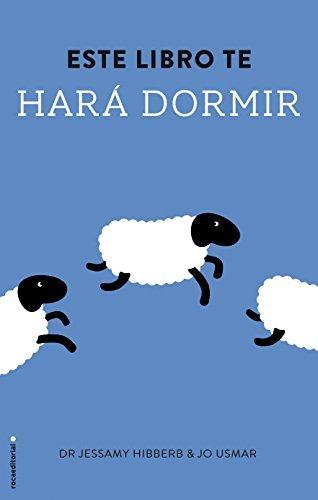 Este libro te hara dormir (Spanish Edition) by Jessamy Hibberd (2015-02-28)