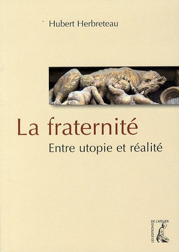 La Fraternité par Hubert Herbreteau