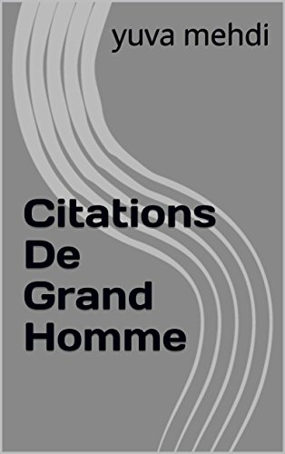 Couverture du livre Citations De Grand Homme