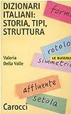 Image de Dizionari italiani: storia, tipi, struttura