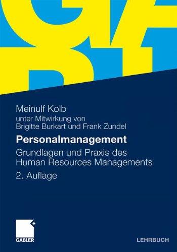 Personalmanagement: Grundlagen und Praxis des Human Resources Managements