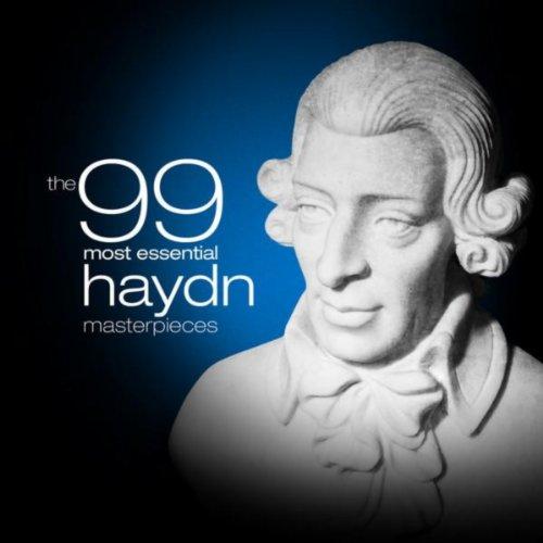 The 99 Most Essential Haydn Ma...