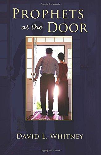 Prophets at the Door