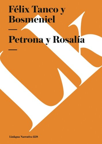 petrona-y-rosalia-narrativa-spanish-edition