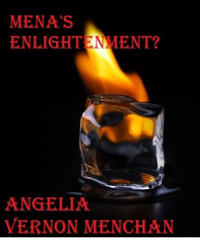 MENA'S ENLIGHTENMENT? New Love 2 (New Love Series) (English Edition)